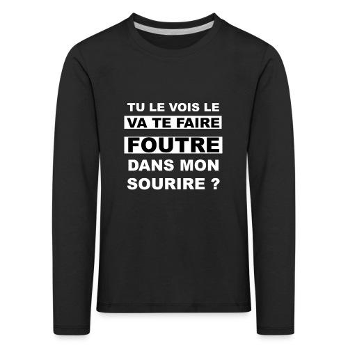 va te faire - T-shirt manches longues Premium Enfant