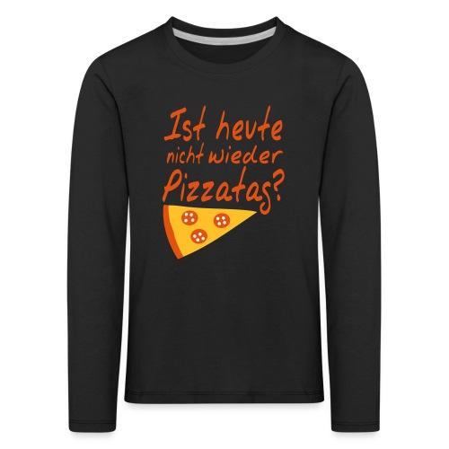 Pizzatag Pizza Pizzeria Pizza-Fan Geschenk Spruch - Kinder Premium Langarmshirt