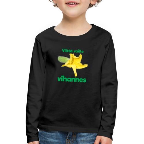 Viittä vaille vihannes, avomaankurkku - Lasten premium pitkähihainen t-paita