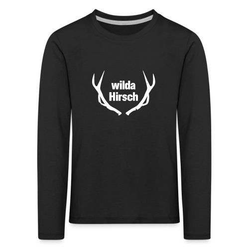 Wilda Hirsch - Kinder Premium Langarmshirt