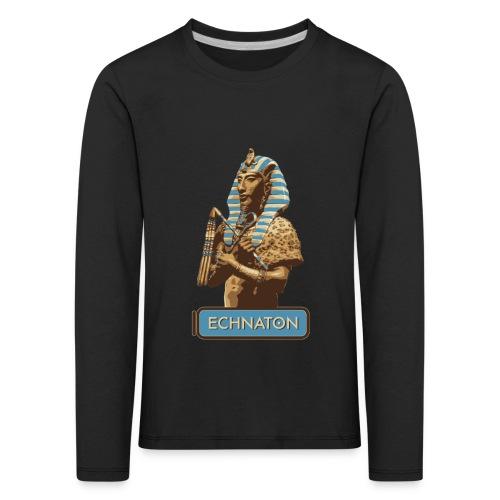 Echnaton – Sonnenkönig von Ägypten - Kinder Premium Langarmshirt