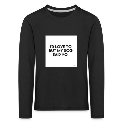 Big Boss said no - Kids' Premium Longsleeve Shirt