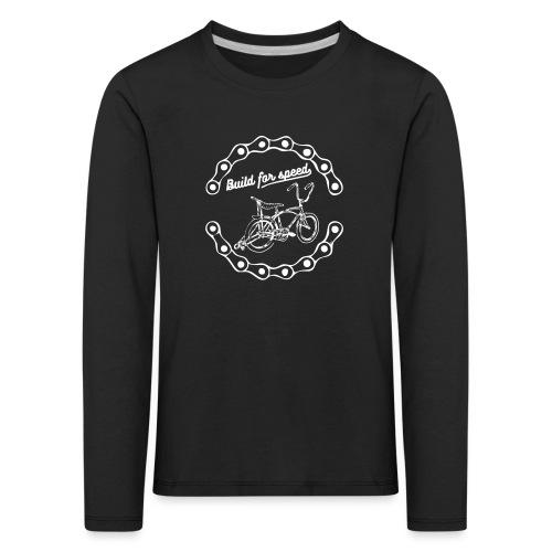build for speed - T-shirt manches longues Premium Enfant