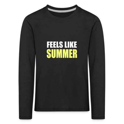 FEELS LIKE SUMMER - Kinder Premium Langarmshirt