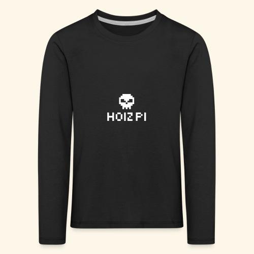 HoizPi - Kinder Premium Langarmshirt