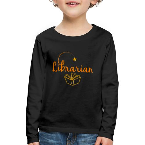 0327 Librarian Librarian Library Book - Kids' Premium Longsleeve Shirt