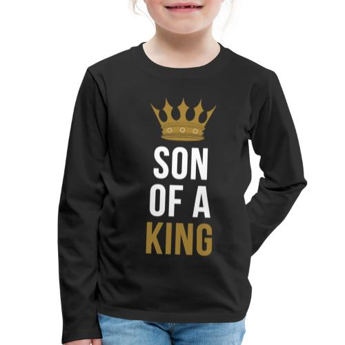 Son of a King Vater Sohn partnerlook - Kinder Premium Langarmshirt