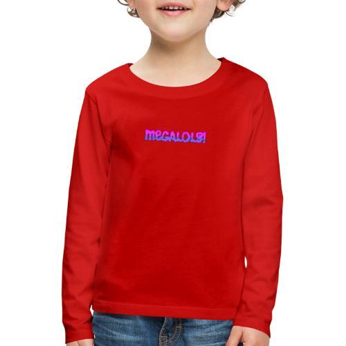 MegalLols! - Kids' Premium Longsleeve Shirt