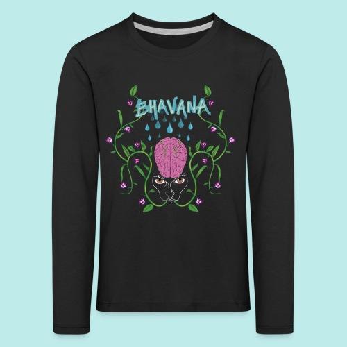 BHAVANA, el cultivo de la mente - Camiseta de manga larga premium niño