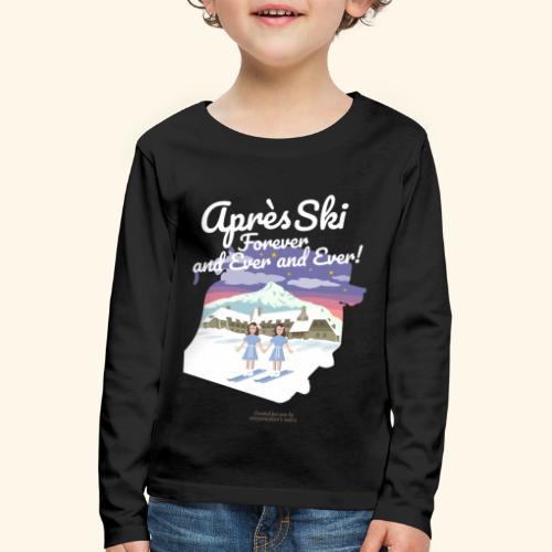 Apres Ski Forever - Kinder Premium Langarmshirt