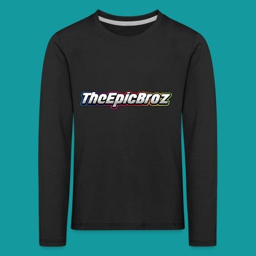 TheEpicBroz - Kinderen Premium shirt met lange mouwen