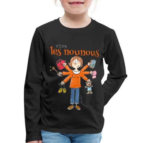 013 vive les nounous - T-shirt manches longues Premium Enfant