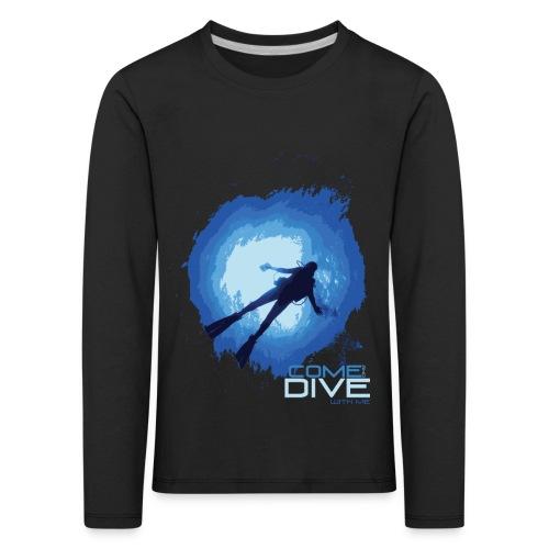 Come and dive with me - Koszulka dziecięca Premium z długim rękawem
