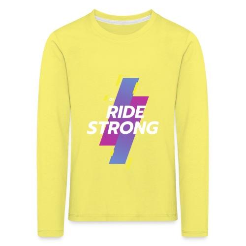 Ride Strong - Maglietta Premium a manica lunga per bambini
