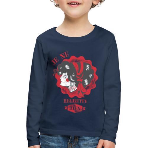 Je ne regrette rien - Kinder Premium Langarmshirt