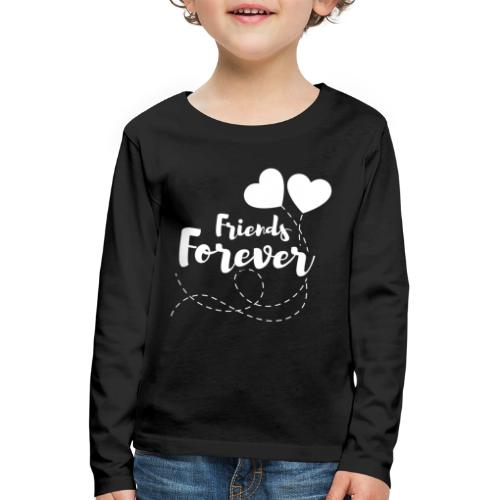 Friends forever Geschwister Zwillinge Partnerlook - Kinder Premium Langarmshirt