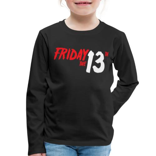 FRIDAY 13 - Camiseta de manga larga premium niño
