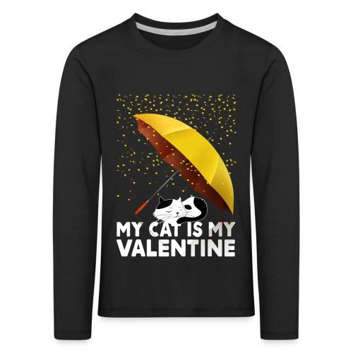 My Cat Is My Valentine - Kids' Premium Longsleeve Shirt