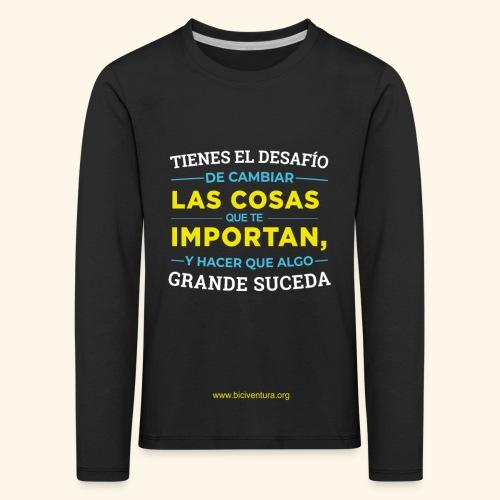 Cambia las cosas - Camiseta de manga larga premium niño