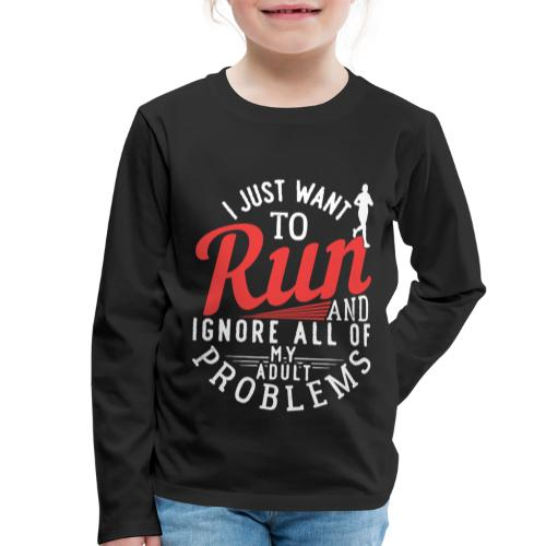 I Just Want To Run | Marathon - Kinder Premium Langarmshirt