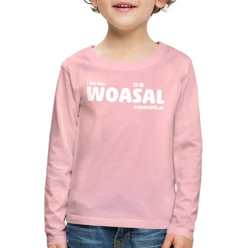 supatrüfö WOASAL - Kinder Premium Langarmshirt