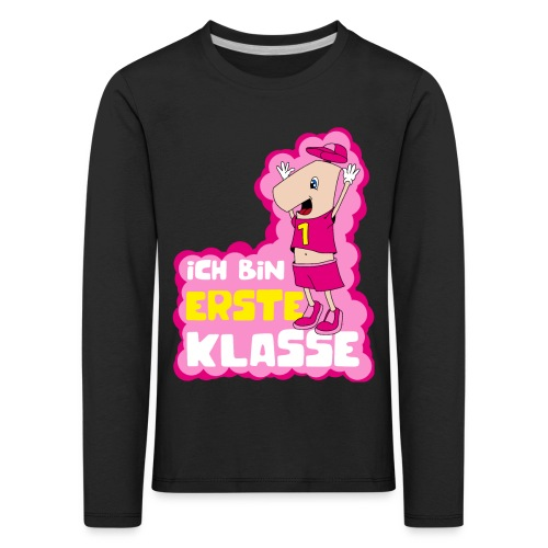 Ich bin erste Klasse - Mädchen rosa - Kinder Premium Langarmshirt