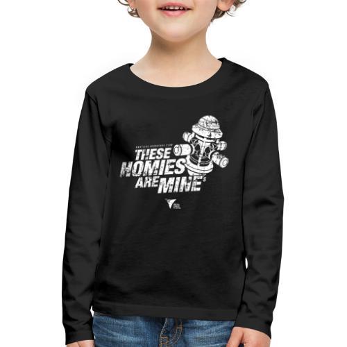These Homies are Mine - Kinder Premium Langarmshirt