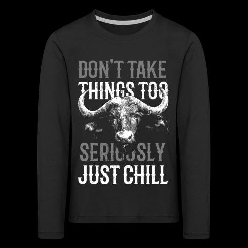 Just Chill! - Kinder Premium Langarmshirt