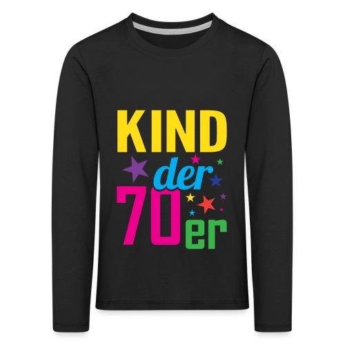 Kind der 70er - Kinder Premium Langarmshirt