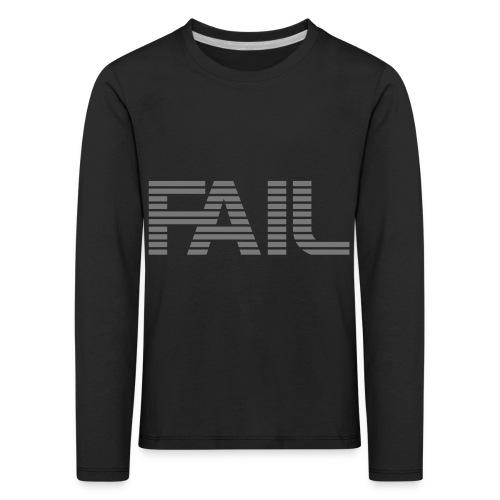 FAIL - Kinder Premium Langarmshirt