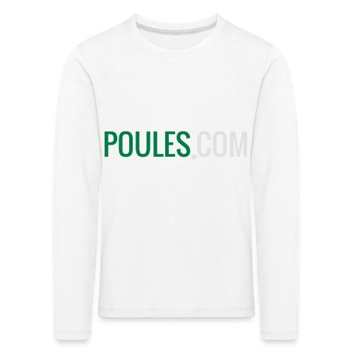 Poules-com - Kinderen Premium shirt met lange mouwen