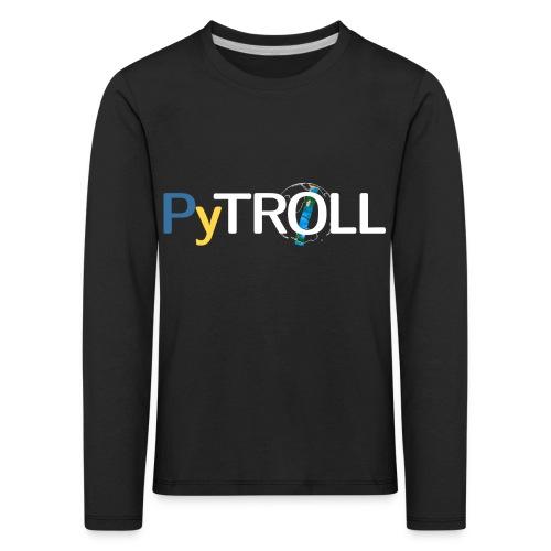 pytröll - Kids' Premium Longsleeve Shirt