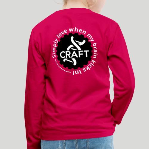 Simply love when my brain kicks in! - Børne premium T-shirt med lange ærmer
