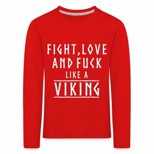 Like a viking - Camiseta de manga larga premium niño