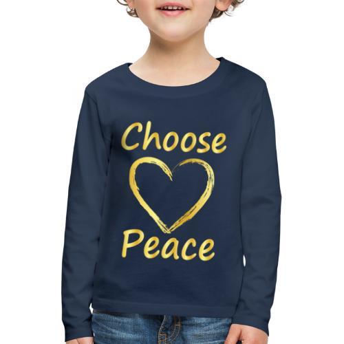 Choose Peace - Kids' Premium Longsleeve Shirt