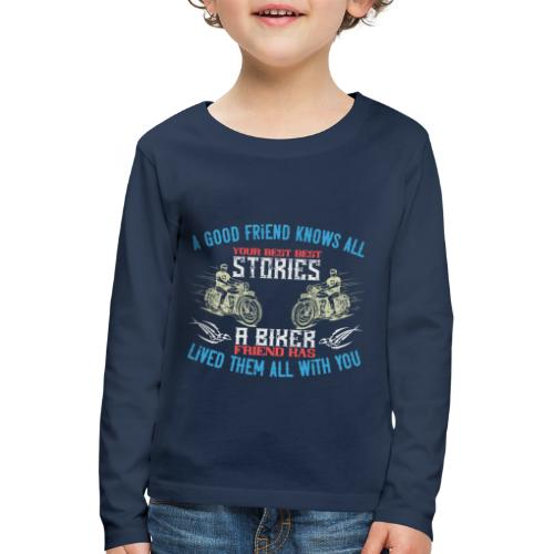 Biker stories. - Kids' Premium Longsleeve Shirt