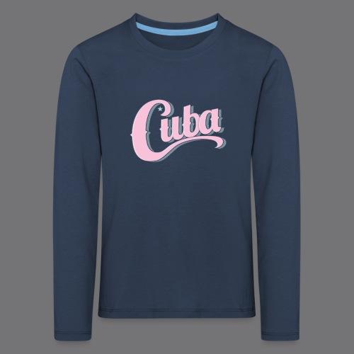 CUBA VINTAGE Tee Shirt - Kids' Premium Longsleeve Shirt