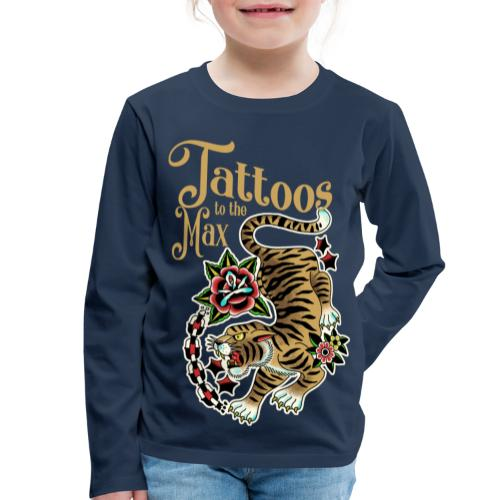 Tattoos to the Max - Tiger Unchained - Kinder Premium Langarmshirt
