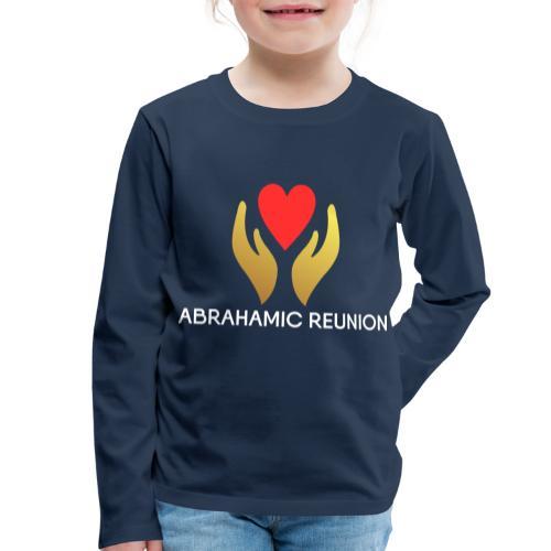 Abrahamic Reunion - Kids' Premium Longsleeve Shirt