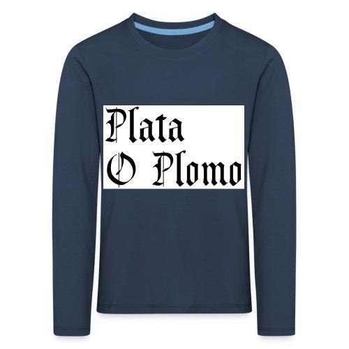Plata o plomo - T-shirt manches longues Premium Enfant