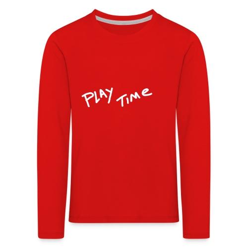 Play Time Tshirt - Kids' Premium Longsleeve Shirt