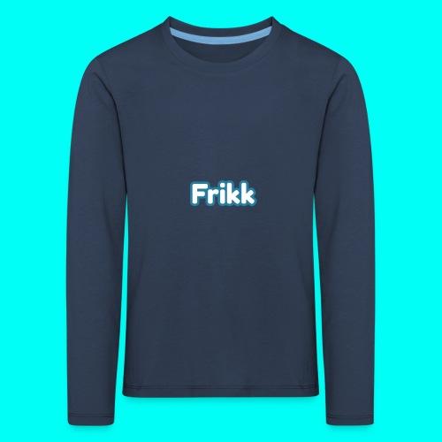 Frikk - Premium langermet T-skjorte for barn