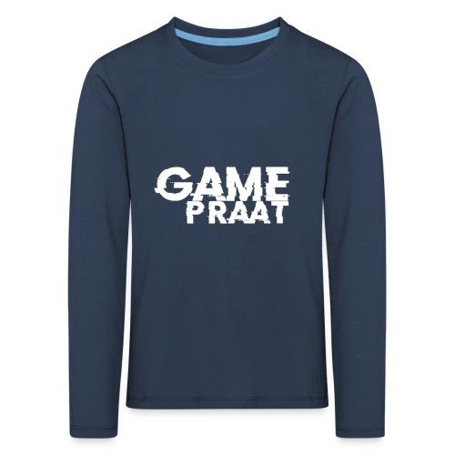 GamePraat T-Shirt - Kinderen Premium shirt met lange mouwen