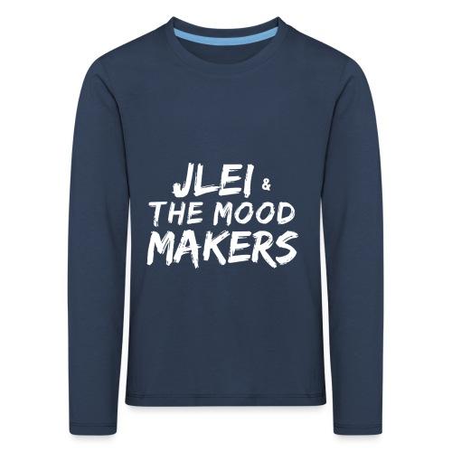 Jlei & The Mood Makers Schriftzug Weiss - Kinder Premium Langarmshirt