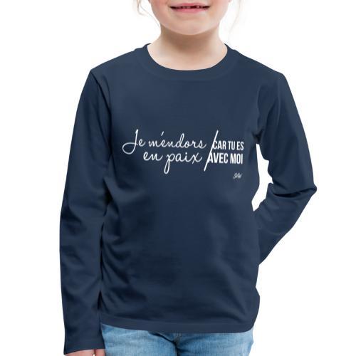 Je m'endors en paix car tu es avec moi - T-shirt manches longues Premium Enfant