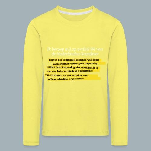 Nederlandse Grondwet T-Shirt - Artikel 94 - Kinderen Premium shirt met lange mouwen