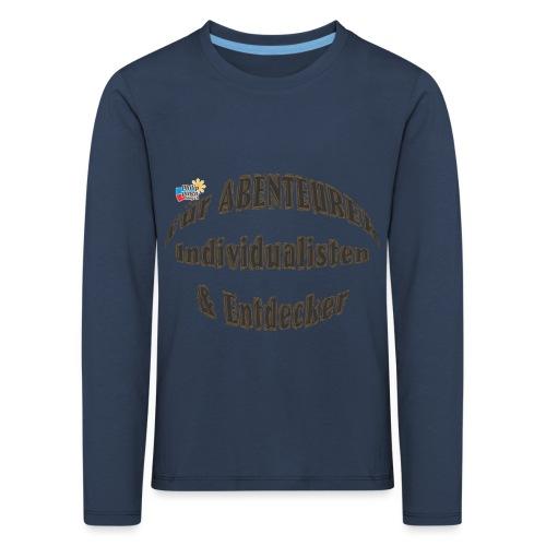 Abenteurer Individualisten & Entdecker - Kinder Premium Langarmshirt