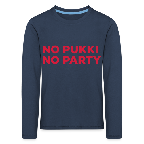 No Pukki, no party - Lasten premium pitkähihainen t-paita