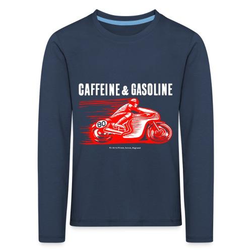 Caffeine & Gasoline white text - Kids' Premium Longsleeve Shirt