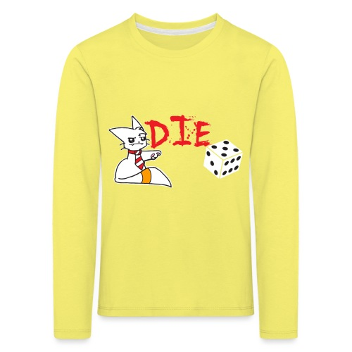 DIE - Kids' Premium Longsleeve Shirt